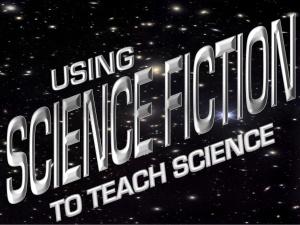 UsingScienceFictionToTeachScience