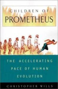 children-prometheus-accelerating-pace-human-evolution-christopher-wills-hardcover-cover-art