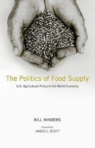 The-Politics-of-Food-Supply-Winders-Bill-9780300139242