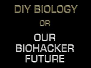 DIYBIOLOGY