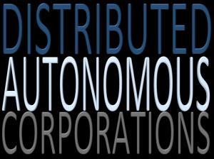 Distributed-Autonomous-Corporations