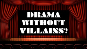 drama-without-villains