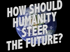 HOW-SHOULD-HUMANITY-STEER-THE-FUTURE