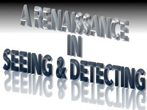 seeing-detecting