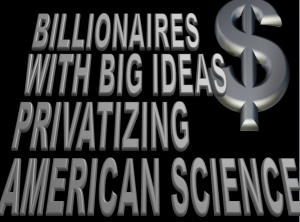 BILLIONAIRES-SCIENCE