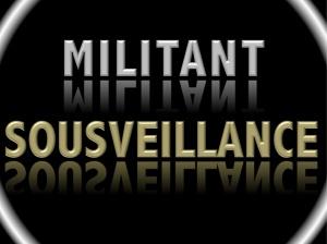 MILITANT-SOUSVEILLANCE