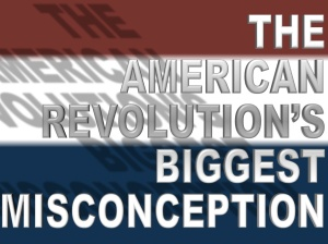 American-revolution-misconception
