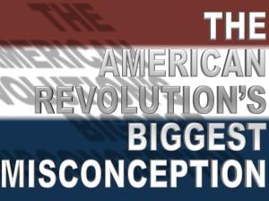 American-revolution-misconception