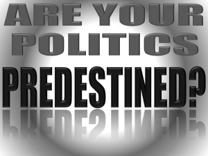 POLITICS-PREDESTINED