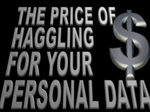Contrary brin june 2014 the price of haggling for your personal data this slate article discusses the notion that each of us might leverage and benefit from the economic value of fandeluxe Choice Image