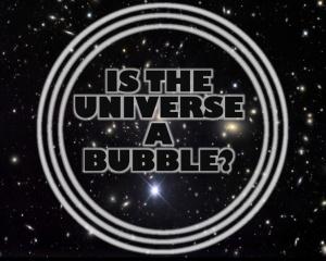 UNIVERSE-BUBBLE