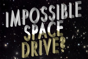 IMPOSSIBLE-SPACE-DRIVE