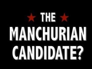 manchurian-candidate-politics